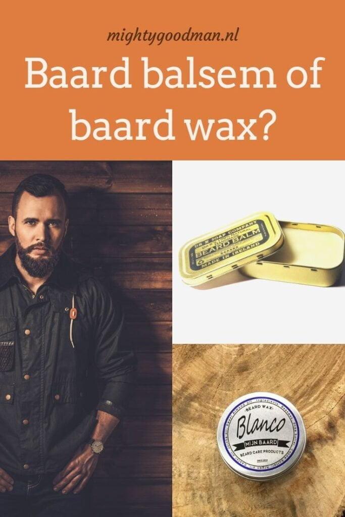 Baard balsem of baard wax wat is het verschil