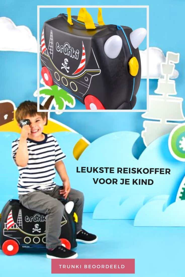 Trunki reiskoffer voor je kind